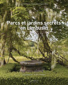 Couverture Parcs et jardins secrets en Limousin